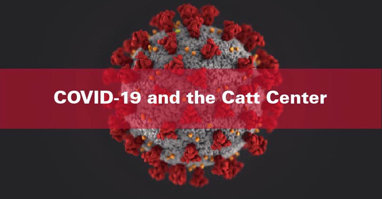 Catt Center programming affected by COVID-19 pandemic