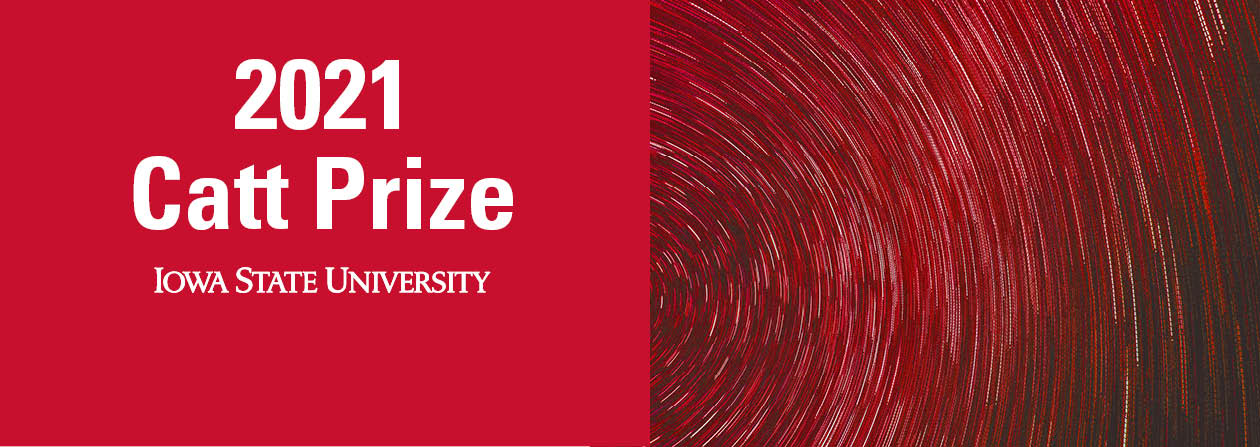 Applications for the 2021 Catt Prize accepted through Nov. 21