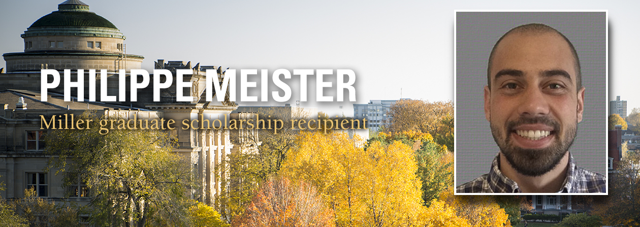 Philippe Meister, PhD Student in Rhetoric and Professional Communication, Human-Computer Interaction awarded the Miller Graduate Scholarship