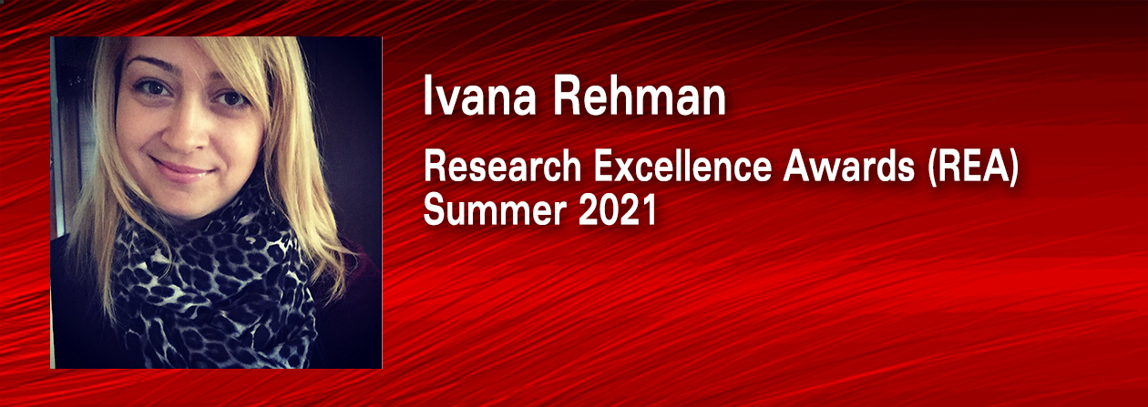 Ivana Rheman photo and winner of the Research Excellence Award for Summer 2021