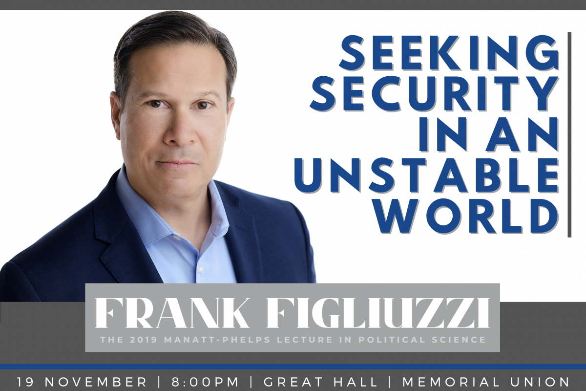 "poster with lecture name ""Seeking Security in an Unstable World"" and photo of speaker Frank Figliuzzi"