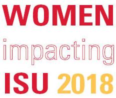 Decorative wording saying: Women impacting ISU 2018