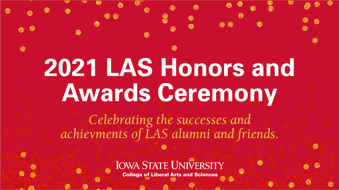 Text: 2021 LAS Honors and Awards Ceremony