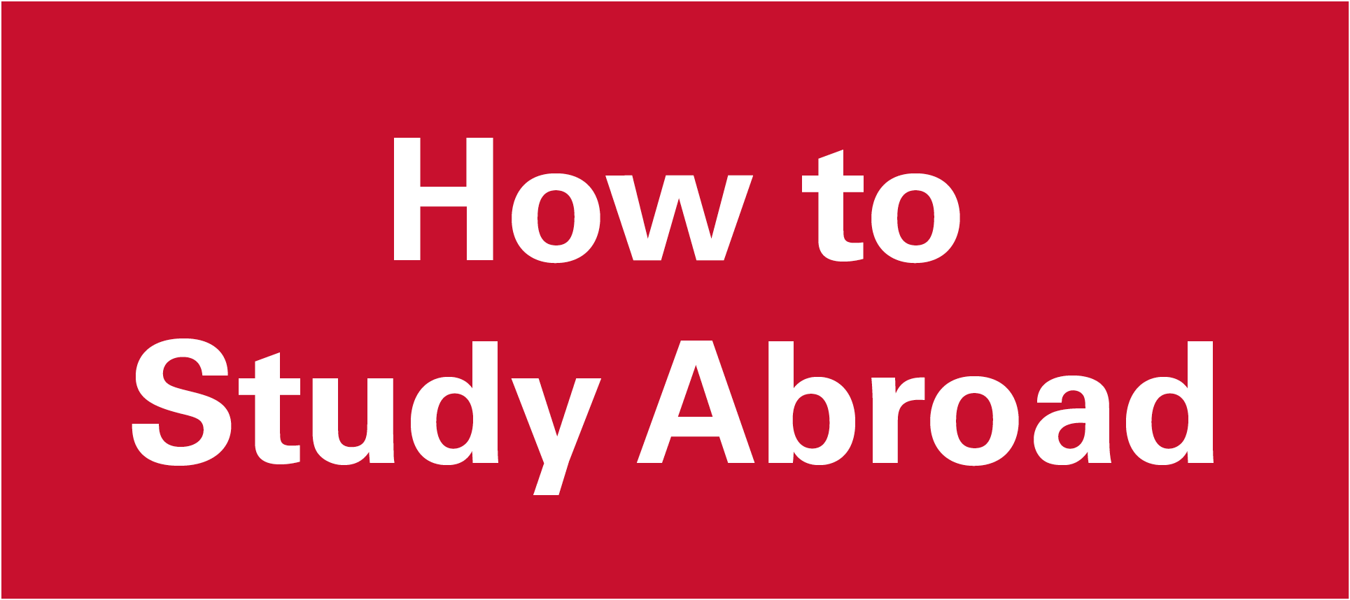 Study Abroad HOW
