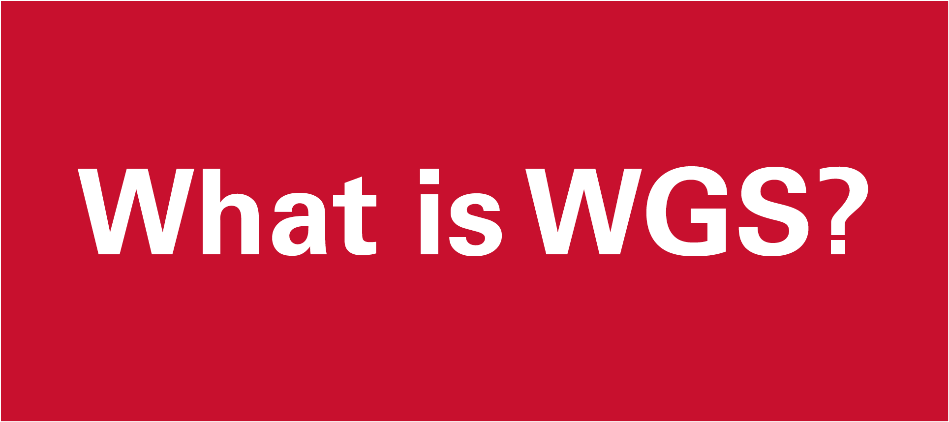 What is WGS?